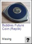 Bubbles Future Coin Replik